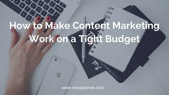 Keep reading to learn best ways to get the maximum of your content marketing campaigns on a limited budget.  ❤ http://www.massplanner.com/make-content-marketing-work-tight-budget/ ♥