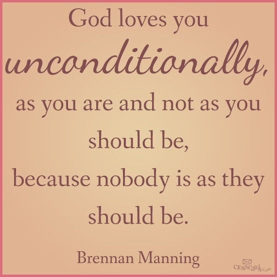 Brennan Manning Quotes: God Loves You Unconditionally, Brennan Manning