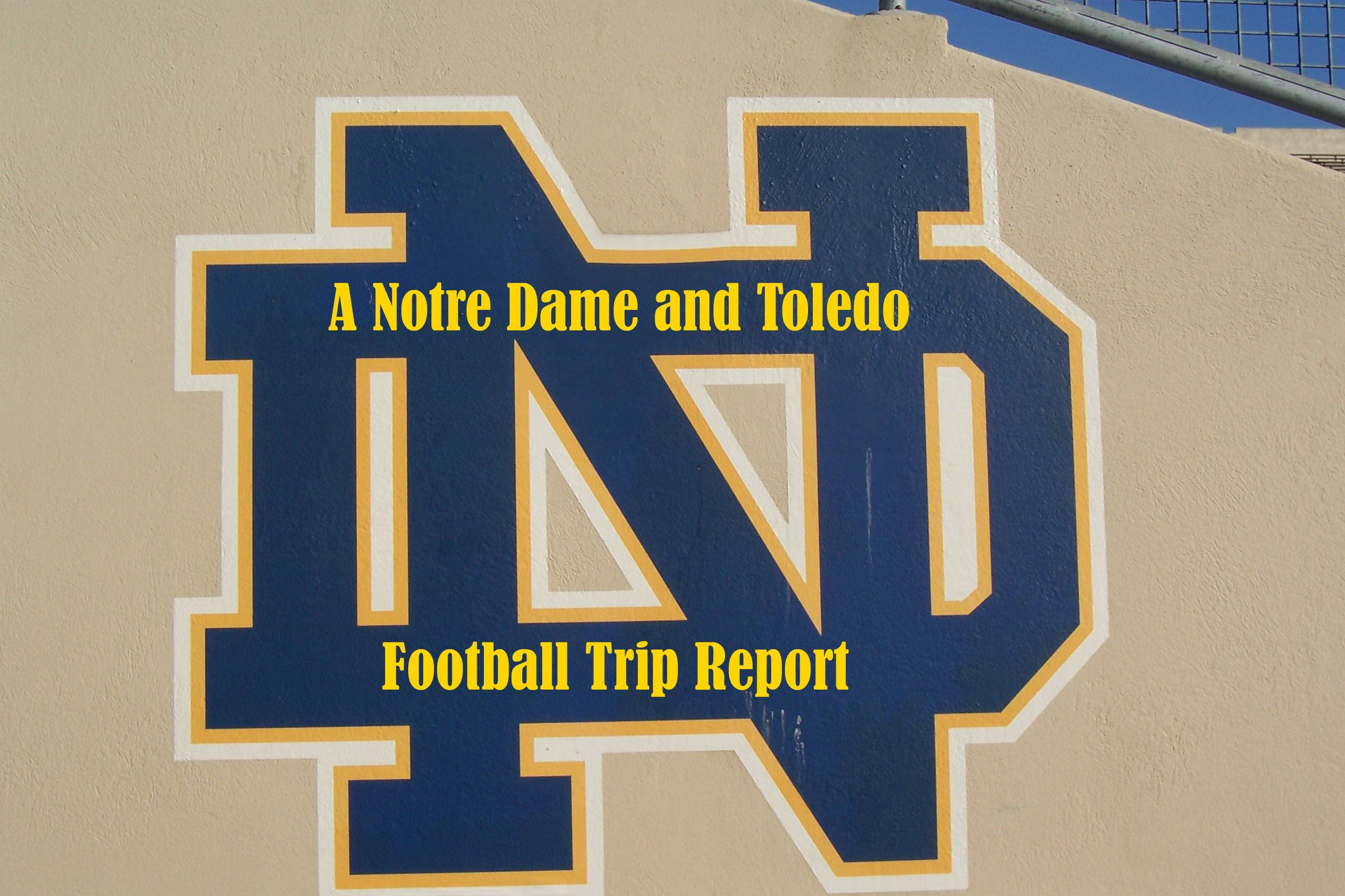 Friends Football And Rock And Roll A Notre Dame And Toledo
