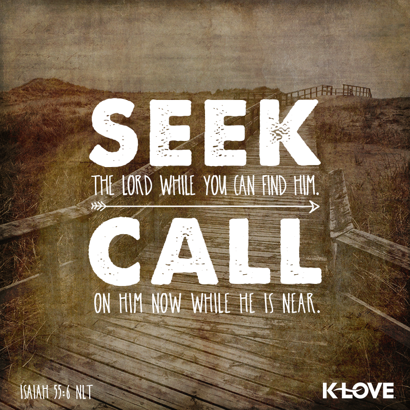 Seek The Lord While You Can Find Him Call On Him Now -1841