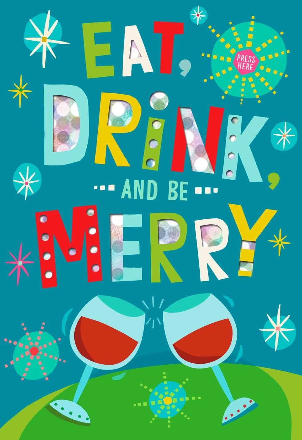 Eat Drink and Be Merry Musical Christmas Card | Let\'s be Jolly ...