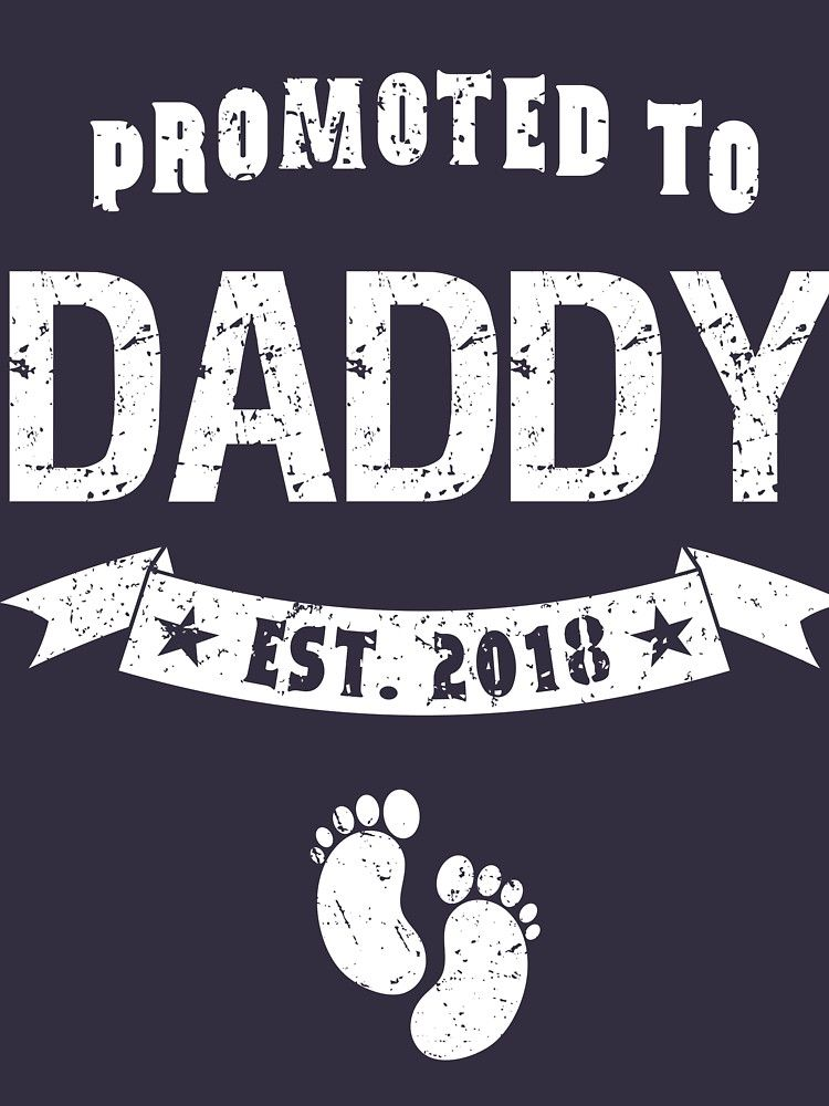 ab32983e Promoted To Daddy Est 2018 Baby Footprint Father Funny Dad To Be New Daddy  Fun Gift For New Father Expecting New Baby