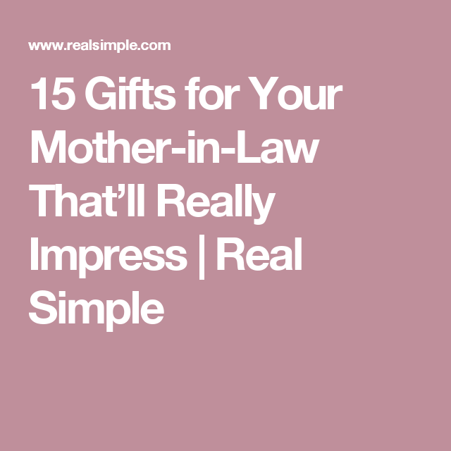 712e2ac7606 15 Gifts for Your Mother-in-Law That ll Really Impress