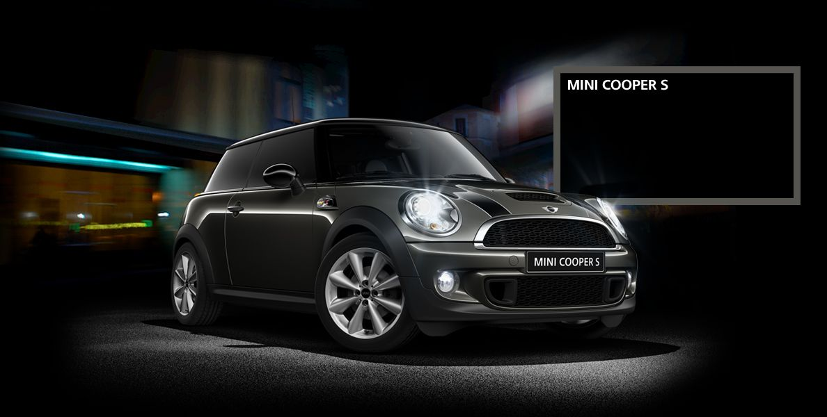 The one and only - MINI. I have MINI Cooper S in Black.