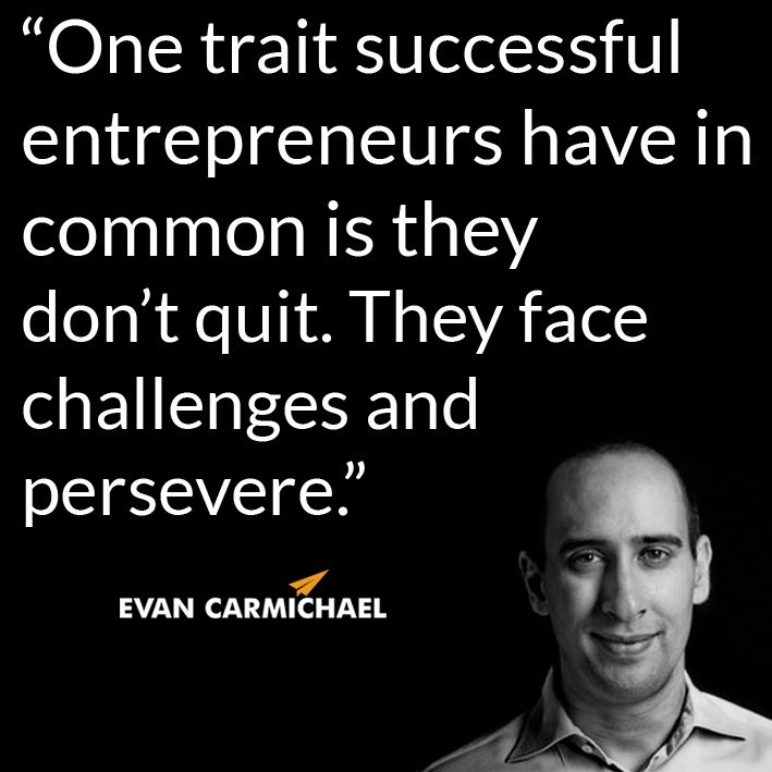 """Entrepreneurship Quotes: """"One Trait Successful Entrepreneurs Have In Common Is They"""