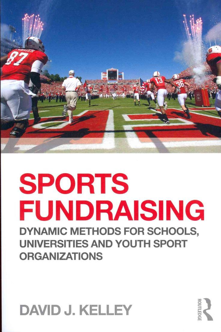 sports fundraising: dynamic methods for schools, universities and