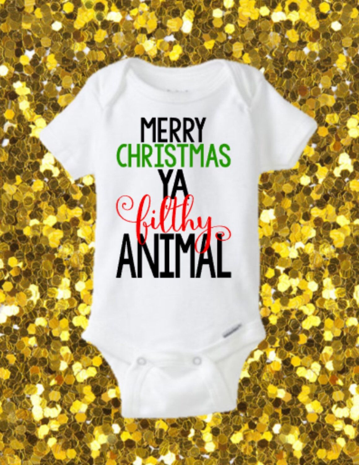 merry christmas ya filthy animal onesie funny christmas onesie christmas shirt christmas outfit - Merry Christmas Ya Filthy Animal Onesie