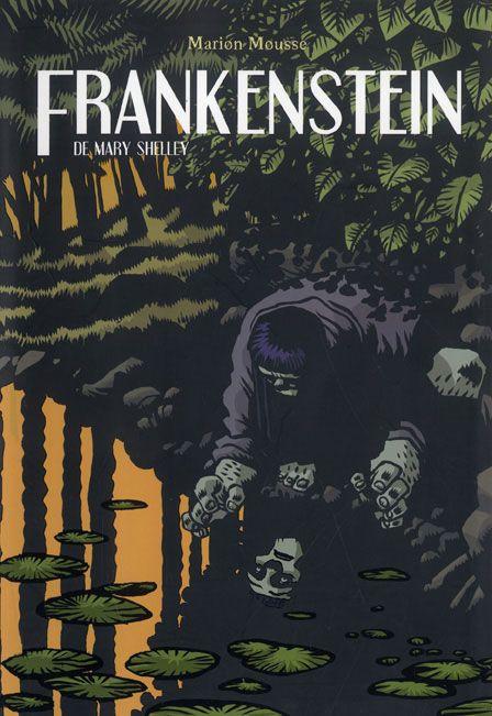 Http Www Canallector Com 11515 Frankenstein De Mary Shelley Frankenstein Novelas Gráficas Novela Gotica