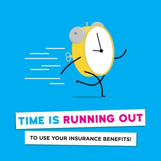 Dental Insurance Quotes Time Is Running Out To Use Your Dental Insurance Benefitsuse It
