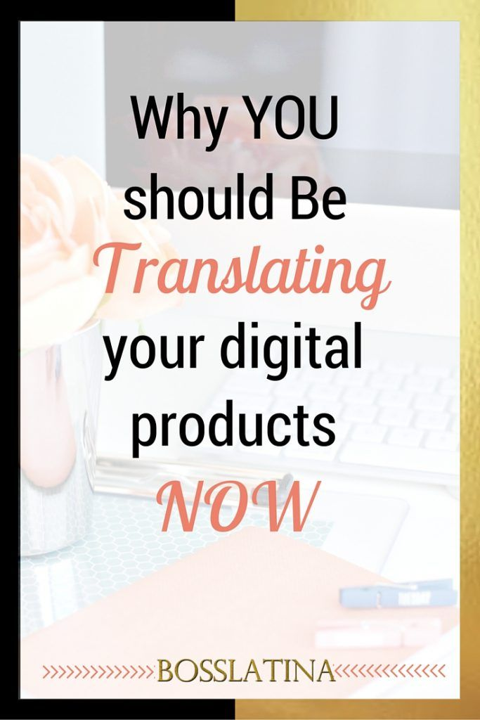 Why You Should be Translating Your Digital Products