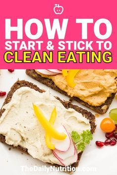 How to Start and Stick with Clean Eating for Beginners #cleaneatingforbeginners