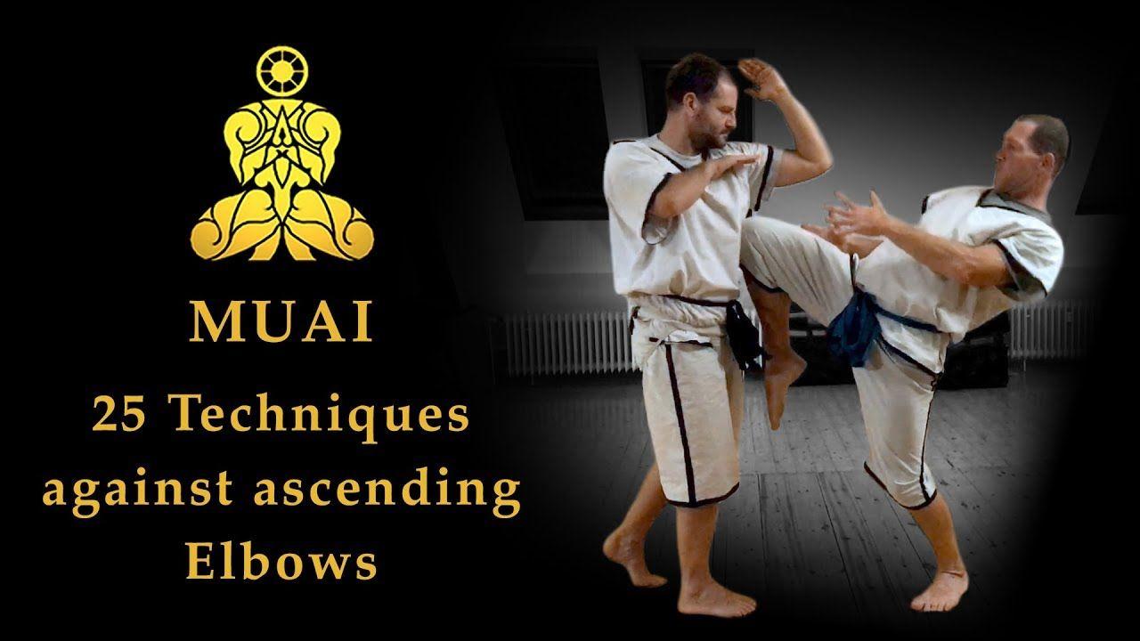 Muai 25 techniques against ascending elbows the