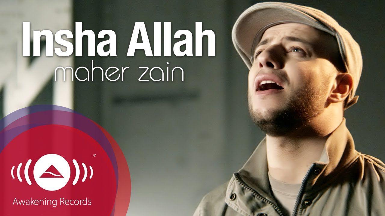 Maher Zain Insha Allah Insya Allah ماهر زين إن شاء الله Maher Zain Songs Maher Zain Youtube Videos Music