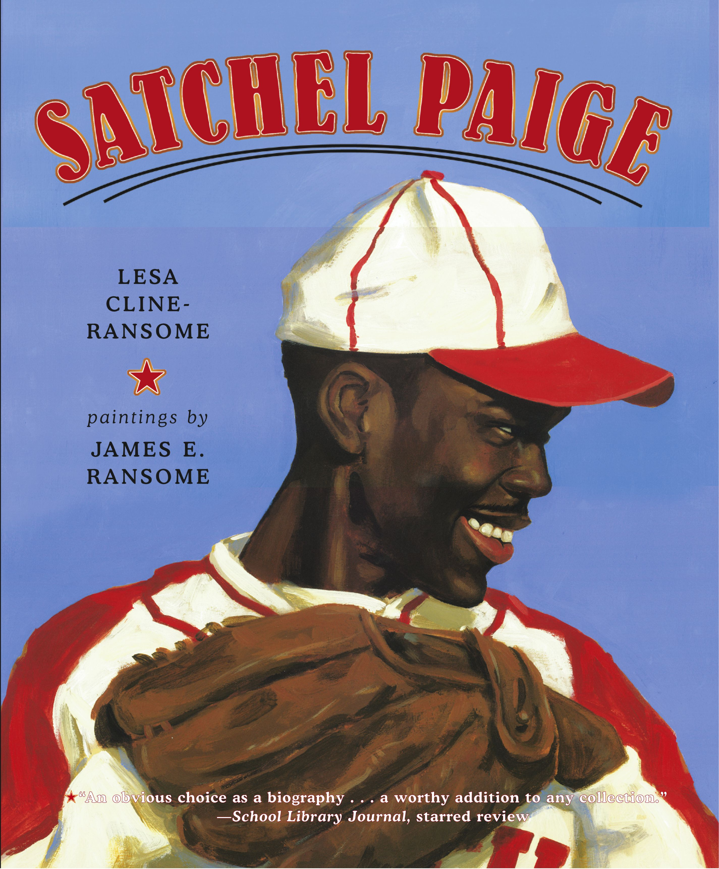 Illustrated By James Ransome Paige Satchel Baseball