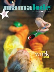 Paige Green took this cover shot of our WORK issue....a snapshot of how much work motherhood can be. (Winter 2010 issue). Paige is online at paigegreenphotography.com