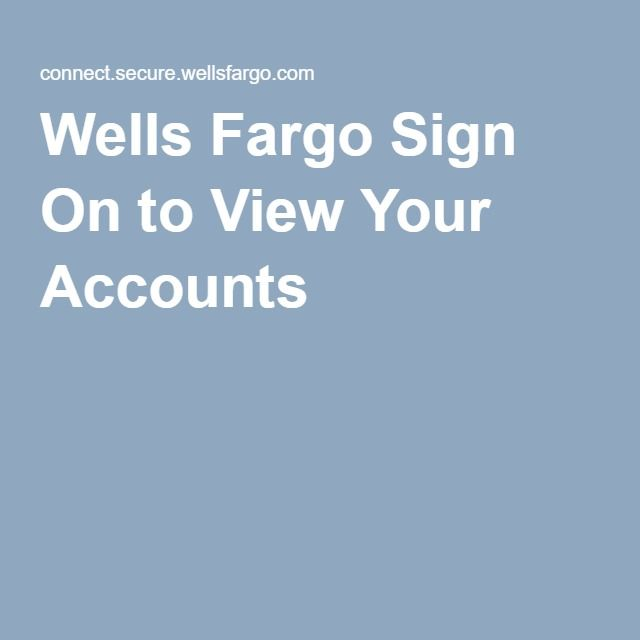 wells fargo online sign on to view your accounts