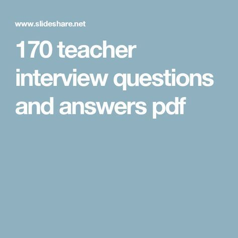 170 teacher interview questions and answers pdf Education