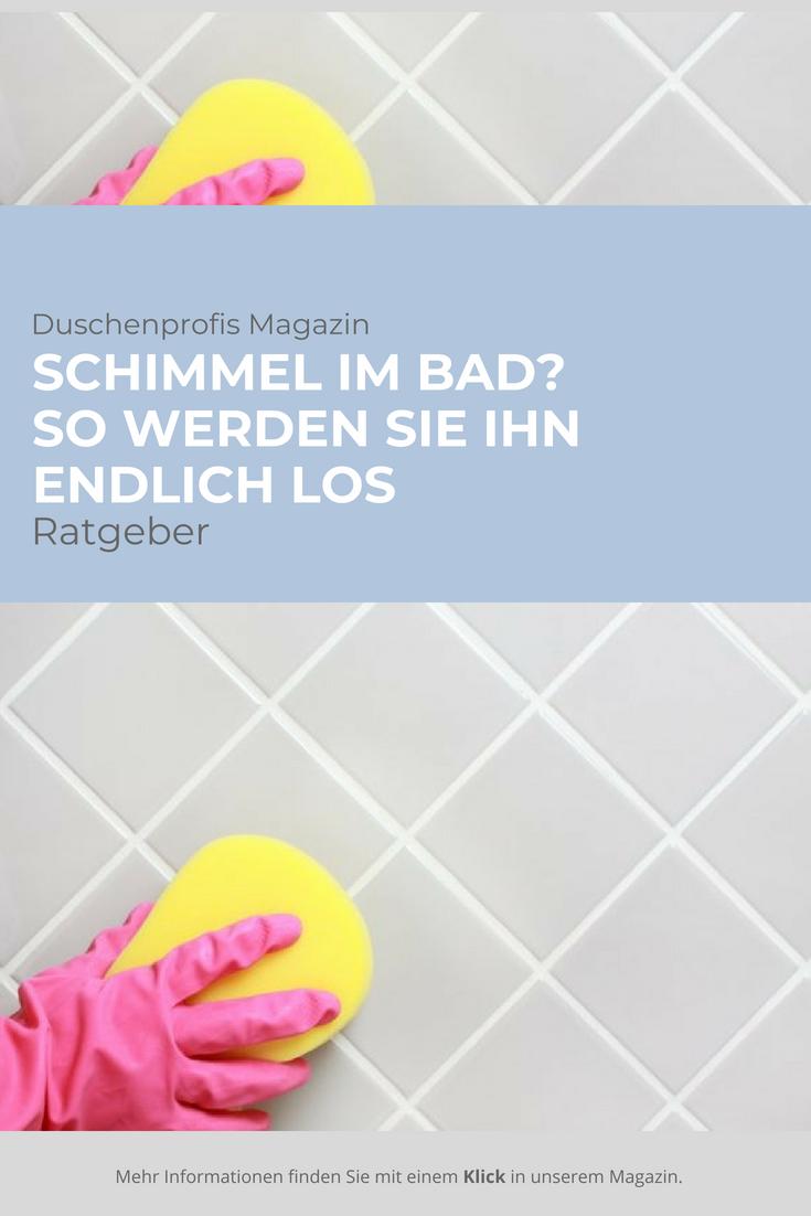 Schimmel Im Bad Vorbeugen Dauerhaft Entfernen Schimmel Im Bad Schimmel Im Bad Entfernen Schimmel In Der Dusche