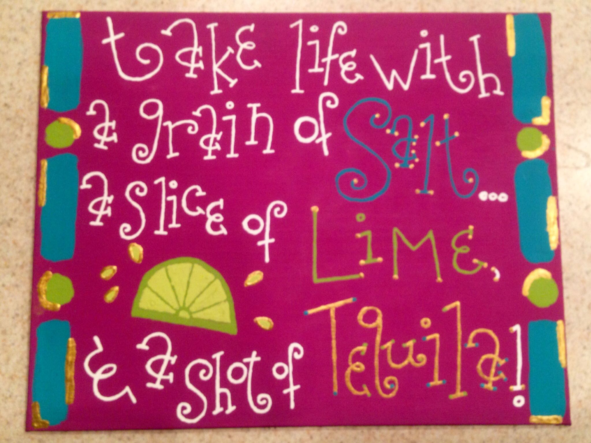Life Canvas Quote Take Life With A Grain Of Salta Slice Of Lime And A Shot Of