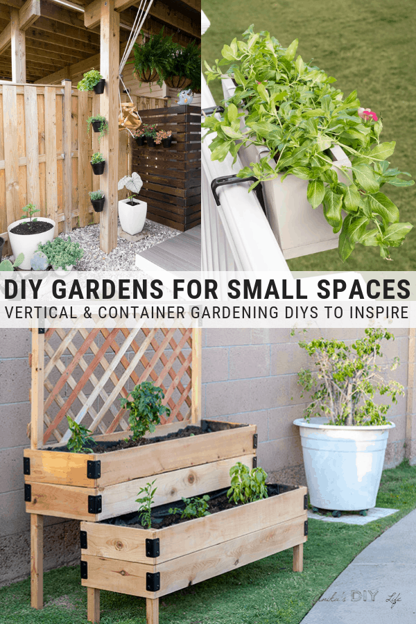 Diy Gardens For Small Spaces Vertical And Container Gardening Ideas Container Gardening Vertical Garden Diy Small Space Gardening