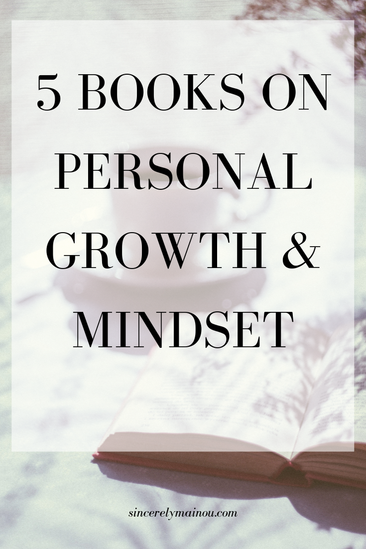 5 Personal Growth & Mindset Books You Must Read — Sincerely, Mainou