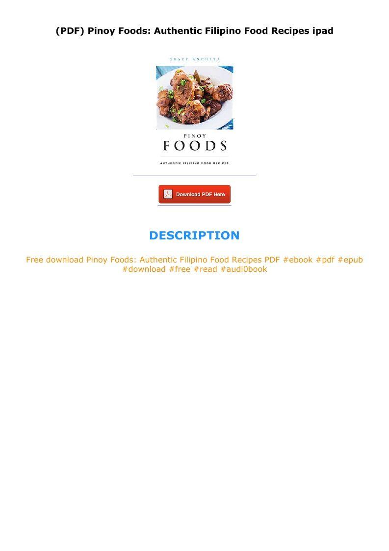 Pdf Pinoy Foods Authentic Filipino Food Recipes Ipad In 2020 Filipino Recipes Pinoy Food Pinoy
