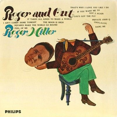 The Best Country Album Cover Artwork: 12. Roger Miller - Roger and Out
