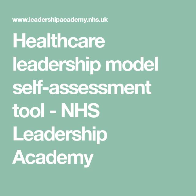 Healthcare Leadership Model Self Assessment Tool Nhs Leadership