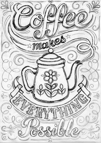 Coffee Print Work In Progress Latte Love Coloring Pages Adult