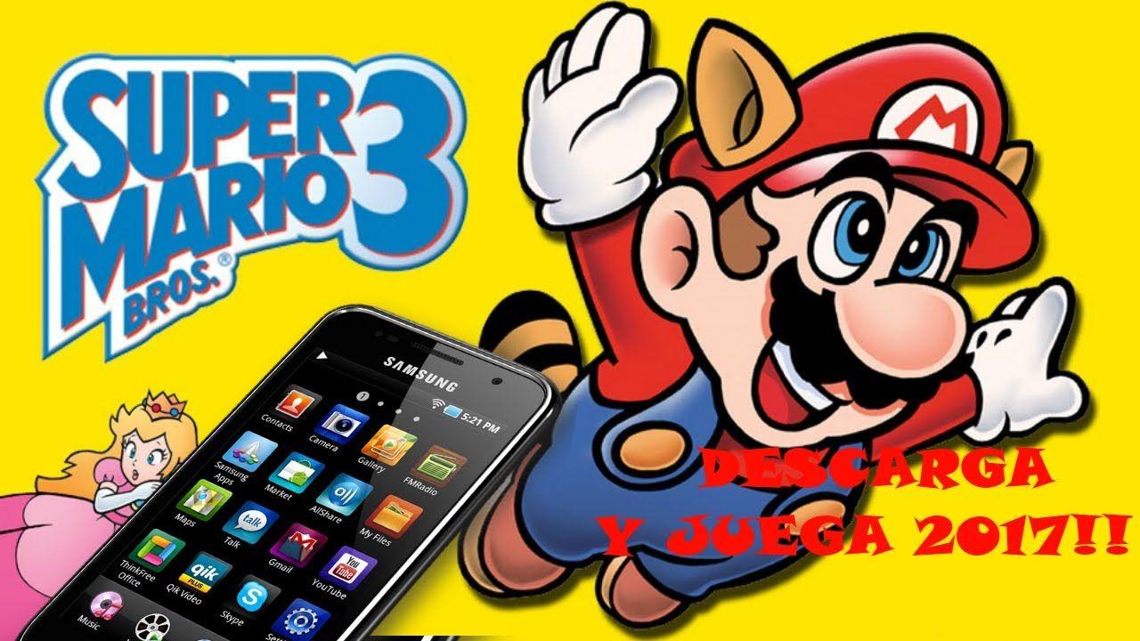 Descarga Super Mario Bros 3 O Mario Colita Android 2017 Con