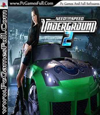 Need For Speed Underground 2 Game Download Full Version Free For Pc Games And Softwares Need For Speed Need For Speed Games Need For Speed 2