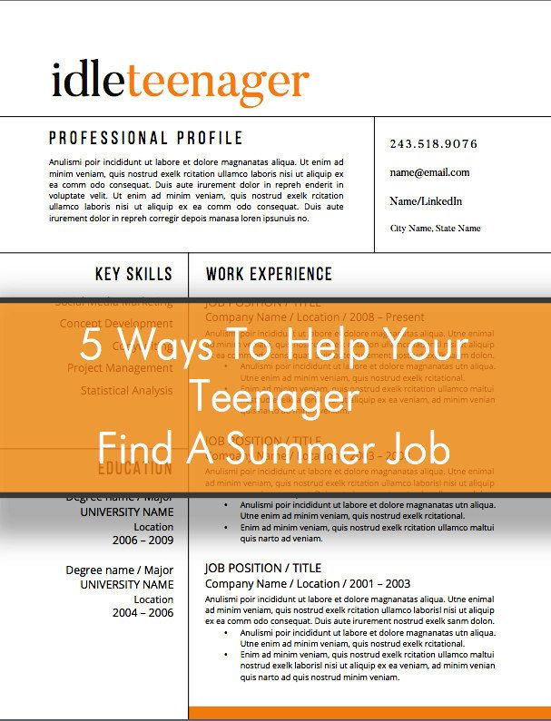 Teenager Resume 5 Ways To Help Your Teenager Find A Summer Job Find That Perfect .