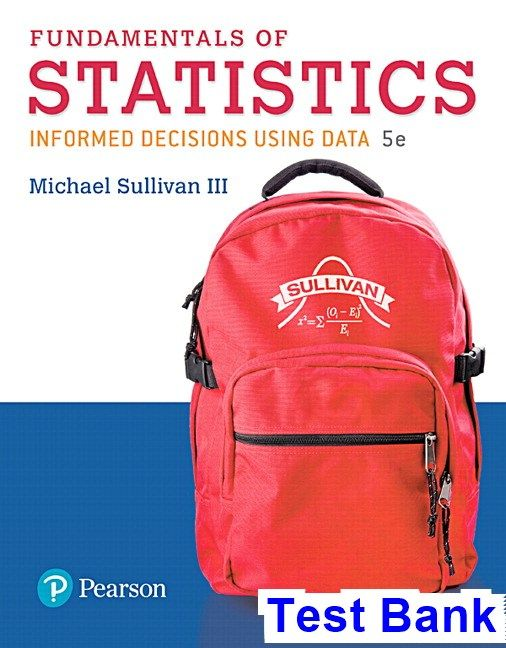 Fundamentals of statistics 5th edition sullivan test bank test fundamentals of statistics 5th edition sullivan test bank test bank solutions manual exam fandeluxe Image collections