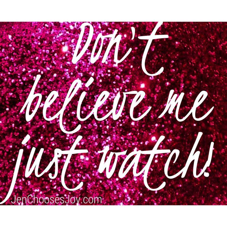 don't believe me just watch quotes - Google Search | #Winning ...