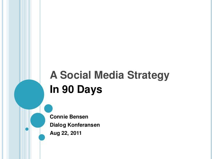 A Social Media Marketing Strategy in 90 Days by Connie Bensen, via - social media marketing plan