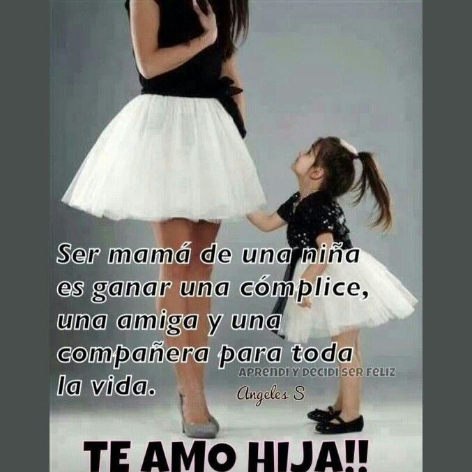 Mama E Hija Te Amo Hija Frases Mother Daughter Quotes Mom Y