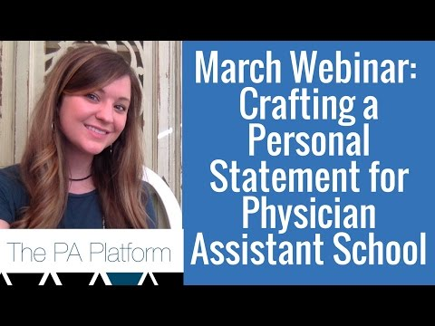 Crafting A Personal Statement For Your Application To Physician Assistant School Youtube