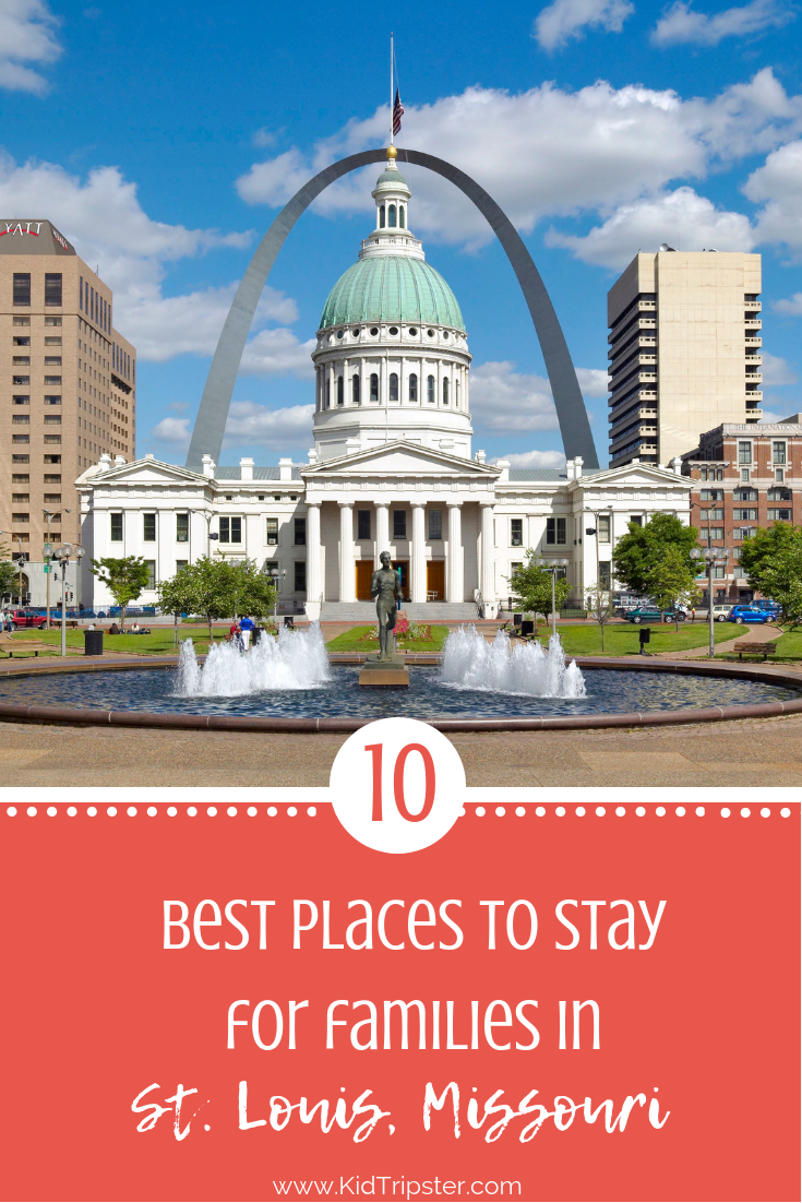 St Louis Missouri Top 10 Stays