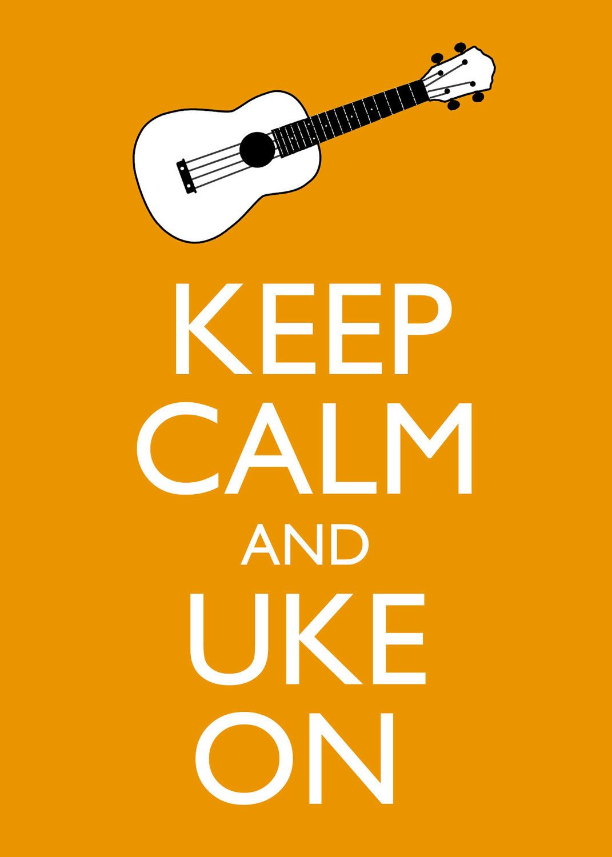 Idea for the brother dude. Keep Calm and Uke On 5x7 Ukulele Wall Art ...