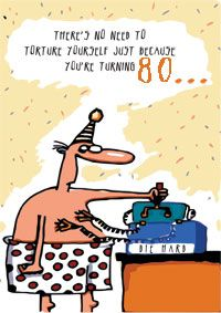 A Torturous 80th Birthday Card Earthships
