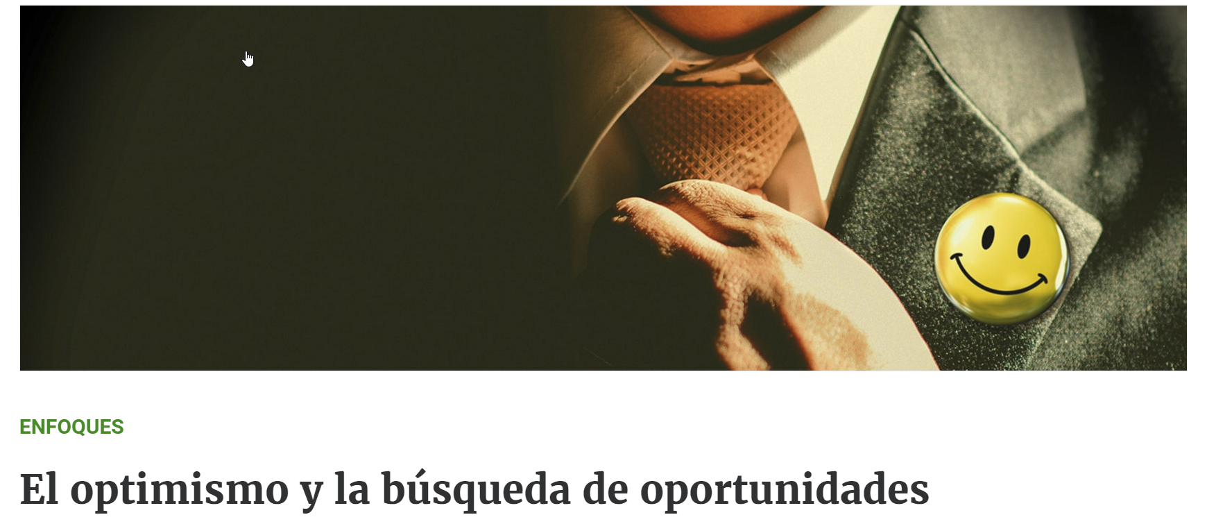 El optimismo y la búsqueda de oportunidades