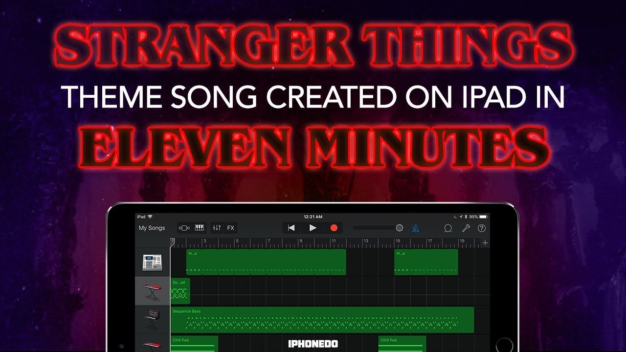 Stranger Things Theme Song — How To Create It In Eleven Minutes In