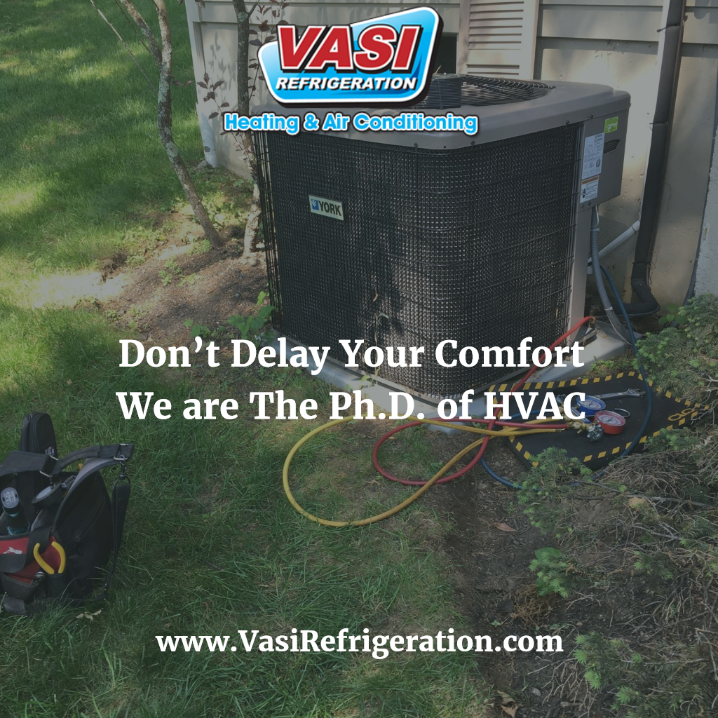 Don't Delay Your Comfort We are The Ph.D. of HVAC