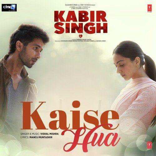 Kaise Hua (Kabir Singh) - Vishal Mishra Mp3 Song Download