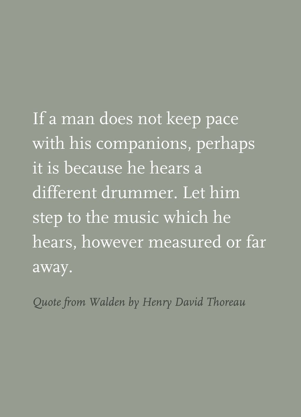 quote from walden by henry david thoreau quotes quote from walden by henry david thoreau it says that everyone has their own different opinons