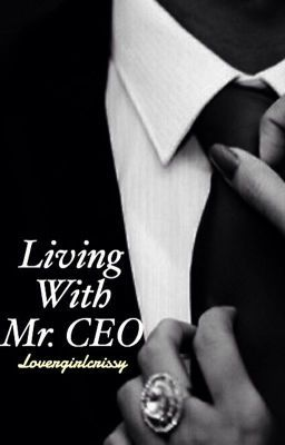 Living With Mr  CEO   libros   Wattpad books, Books, Romance