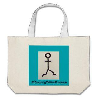 #DashingWithAPurpose Jumbo Tote Bag   #DashingWithAPurpose