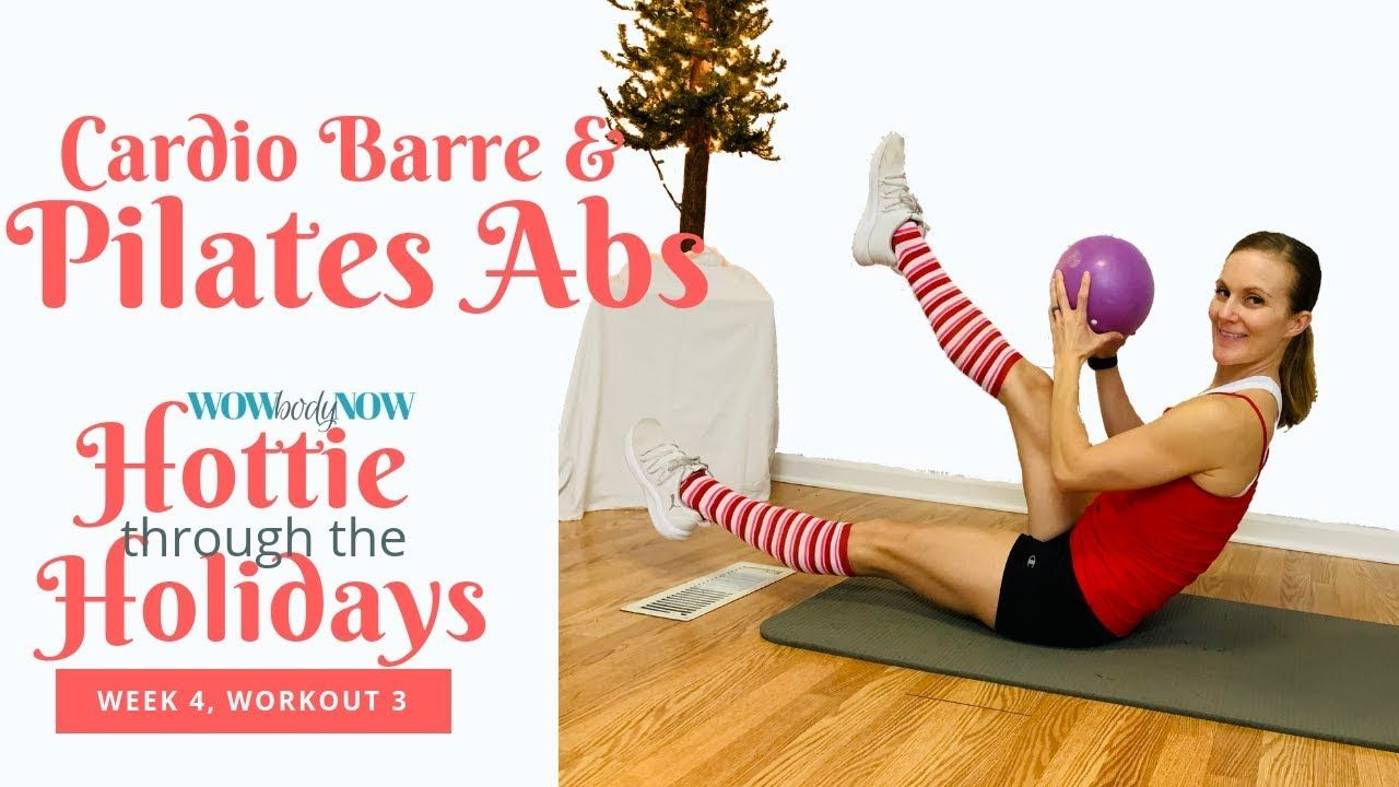 Cardio Barre & Intense Pilates Abs ll Week 4, Workout 3 - YouTube #cardiobarre