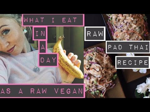 What i eat in a day raw vegan pad thai recipe youtube raw what i eat in a day raw vegan pad thai recipe forumfinder Choice Image