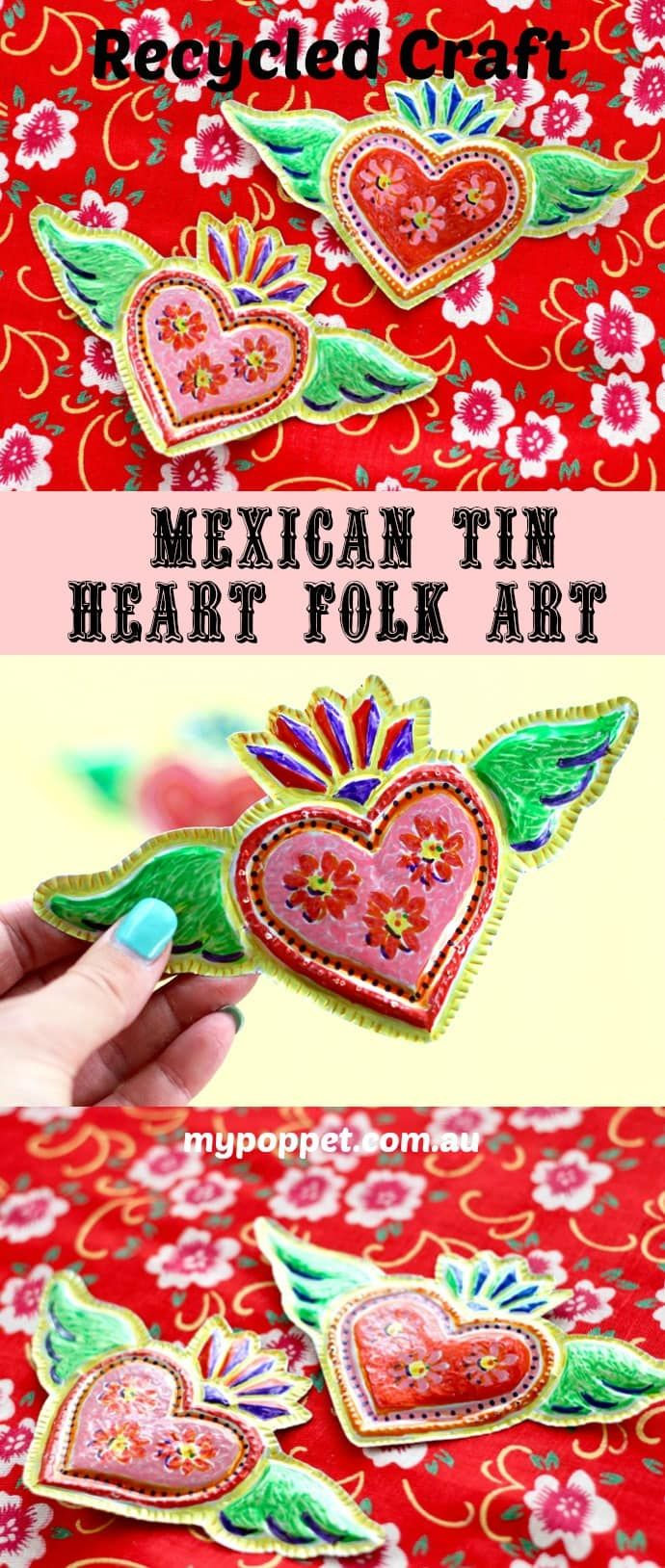 Recycled Craft - Mexican Tin Heart Folk Art #recycledcrafts
